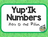 Yup'ik Numbers Zero to One Billion