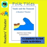Folktales: Yuuki and the Tsunami-- A Readers' Theater Adaptation with Activities