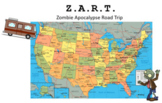 Z.A.R.T. Zombie Apocalypse Road Trip Research Report - FULL UNIT! (Geo, writing)
