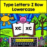 Z Row Lowercase Typing Center - Internet - No Prep BoomCards