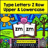 Z Row Uppercase & Lowercase Typing Center - Internet - No Prep Boom Cards