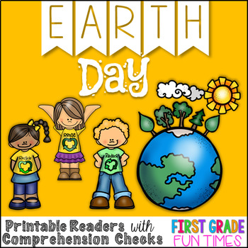 Earth Day Readers; Earth Day Activities