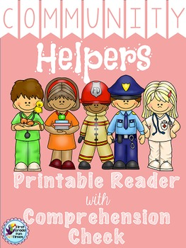 Community Helpers Printable Reader with Comprehension