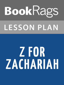 Z for Zachariah Lesson Plans