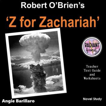 Z for Zachariah - Richard O'Brien Teacher Text Guide & Worksheets Radiant Heart