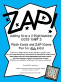 !ZAP! Math Reinforcement Game Adding 10  to a two digit number Addition 1.NBT.5