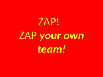 ZAP!  The best game for review or checking work.  Power Point version 1!