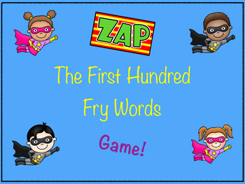 ZAP game- 1st 100 FRY words