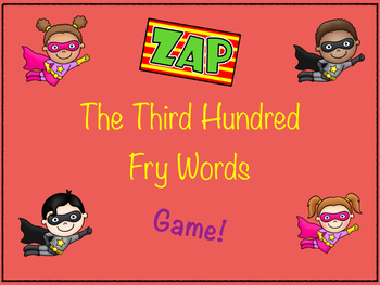 ZAP game- 3rd 100 FRY words