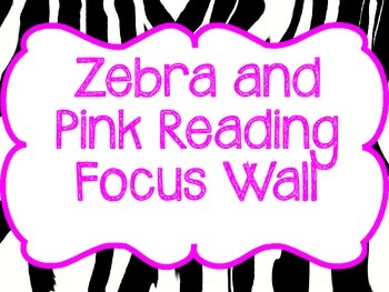 ZEBRA & PINK READING FOCUS WALL- Journeys Based