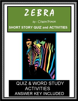 ZEBRA by Chaim Potok - Quiz and Activities