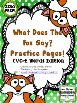 ZERO PREP!  What Does The Fox Say CVC-E Practice Pages!
