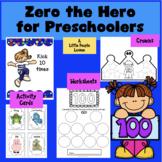ZERO THE HERO FOR PRESCHOOLERS: Hands-on Math Activities,
