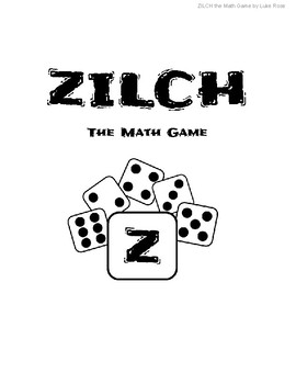 ZILCH the Math Game
