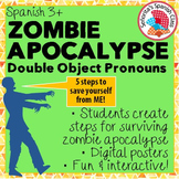 Spanish - ZOMBIE APOCALYPSE! Direct & Indirect Object Pronouns