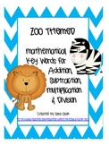 ZOO ANIMAL THEMED Addition, Subtraction, Multiplication & Division Key Words