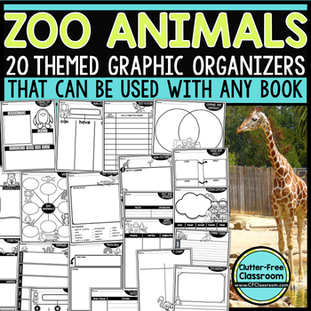 ZOO ANIMALS Graphic Organizers for Reading  Reading Graphi