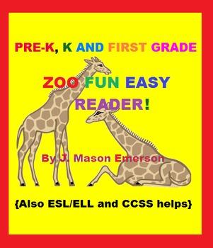 PRE-K, K AND FIRST GRADE ZOO FUN EASY READER! (Common Core