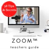 Technology ZOOM ™ Teachers Guide 38 Tips & Secrets Classro