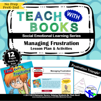 Zach Gets Frustrated - Managing Frustration - PreK-2 No Prep Lesson & Activities