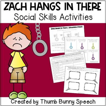 Zach Hangs In There: Social Skills Activities