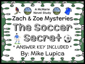 Zach & Zoe Mysteries: The Soccer Secret (Mike Lupica) Novel Study (21 pages)