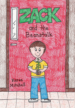 Zack and the Beanstalk by Karen Mitchell
