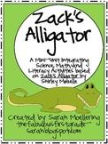 Zack's Alligator Mini-Unit (Science, Math, and Literacy!)
