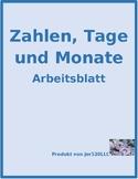 Zahlen, Tage, Monate (Numbers, Days, Months in German) worksheet