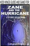 Zane and the Hurricane, The Story of Hurricane Katrina by Rodman Philbrick