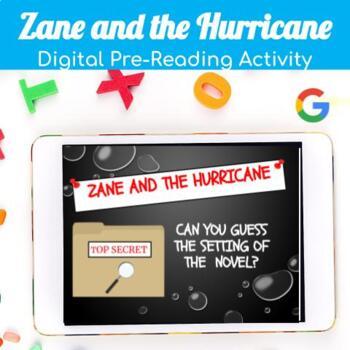 Zane and the Hurricane Novel PreReading Activity