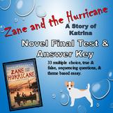 Zane and the Hurricane Novel Test with Answer Key