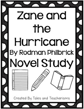 Zane and the Hurricane by Rodman Philbrick Novel Study