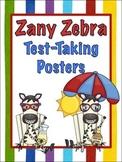 Zany Zebra Test-Taking Posters