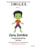 Zany Zombie Breathing Exercise- Shshshsh.......