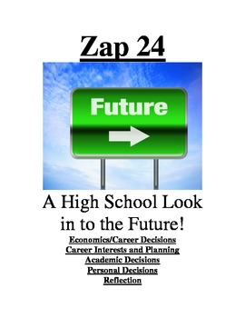 Zap 24 - A High School Look in to the Future!