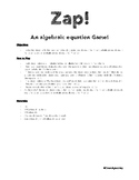 Zap! An Algebraic Equation Game
