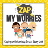 Zap My Worries Social Story AND ACTIVITY