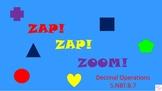 Zap Zap Zoom - Decimal Operations (5.NBT.B.7)