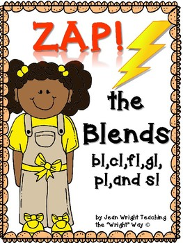 Zap! the Blends: bl, cl, gl, sl, pl, and fl