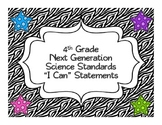"Zebra 4th Grade Next Generation Science Standards ""I Can"" Statements"