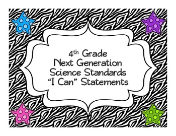"Zebra 4th Grade Next Generation Science Standards ""I Can"""