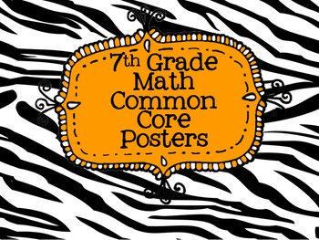 Zebra 7th Grade Math Common Core Posters