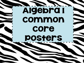Zebra Algebra (Math 1) Common Core Posters