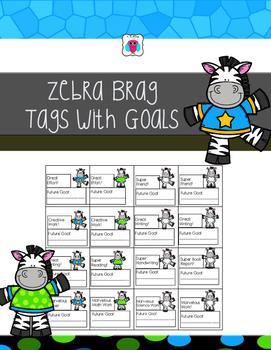 Zebra Brag Tags with Goals