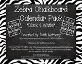 Zebra Calendar Pack - Black & White