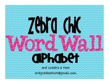 Zebra Chic Word Wall Alphabet
