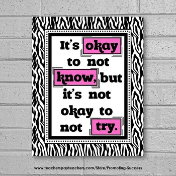 It's Okay to Not Know Quote Poster in Pink & Black Zebra Classroom Decoration