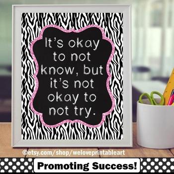 Okay to Not Know, Classroom Poster Decor, Zebra Theme