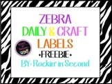 Zebra Daily & Craft Label FREEBIE